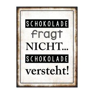 """Deko Wandbild Metall """" Schokolade fragt nicht.."""" Gr. B26 x T35 cm"""